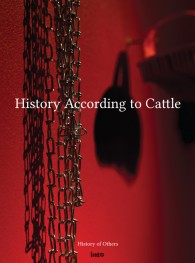 Gustafsson Laura & Haapoja Terike  History According to Cattle