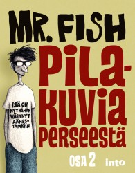 Mr. Fish  Pilakuvia perseest� II