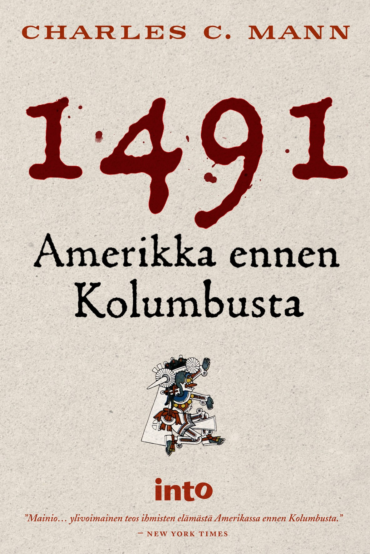 1491 by charles c mann Charles mann begins his book with a section describing holmberg's mistake which basically assumes that native american's lived in an eternal, unhistoried.