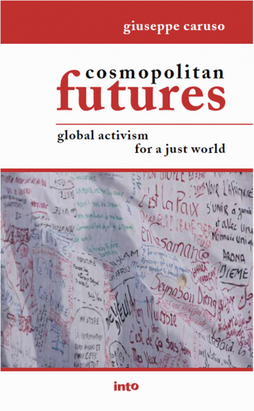 Cosmopolitan futures – Global activism for a just world